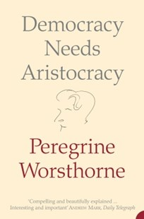 (ebook) Democracy Needs Aristocracy - History