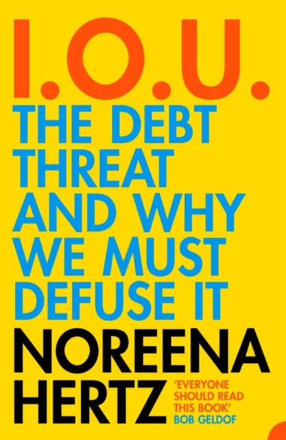 (ebook) IOU: The Debt Threat and Why We Must Defuse It