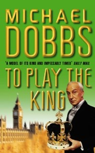 (ebook) To Play the King (House of Cards Trilogy, Book 2) - Classic Fiction