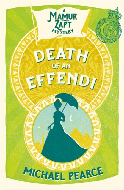 Death of an Effendi (Mamur Zapt, Book 12)