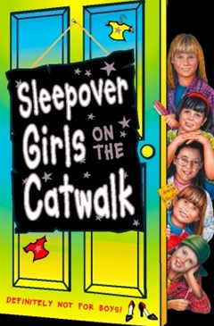 (ebook) Sleepover Girls on the Catwalk (The Sleepover Club, Book 20)