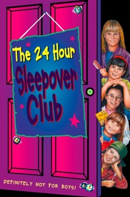 The 24 Hour Sleepover Club (The Sleepover Club, Book 8)