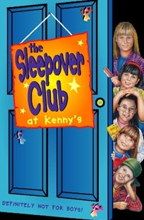 (ebook) Sleepover at Kenny's: Definitely Not For Boys! (The Sleepover Club, Book 5) - Children's Fiction