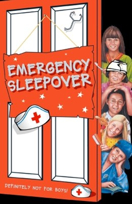 Emergency Sleepover (The Sleepover Club, Book 29)