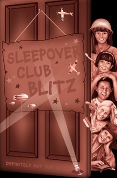 Sleepover Club Blitz (The Sleepover Club, Book 33)