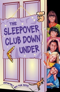 The Sleepover Club Down Under (The Sleepover Club, Book 37)