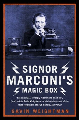 (ebook) Signor Marconi's Magic Box: The invention that sparked the radio revolution (Text Only)