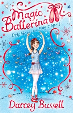(ebook) Delphie and the Magic Spell (Magic Ballerina, Book 2)