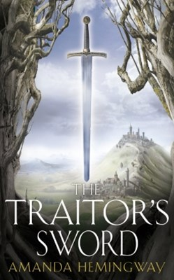The Traitor's Sword: The Sangreal Trilogy Two