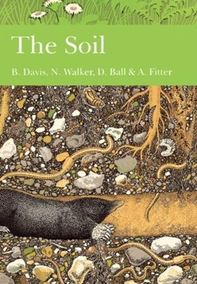 (ebook) The Soil (Collins New Naturalist Library, Book 77)