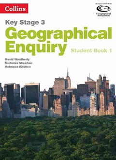 Geographical Enquiry KS3 Student Book 1