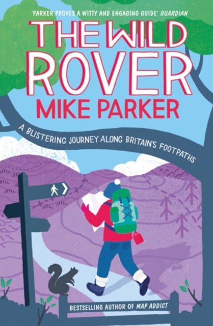 (ebook) The Wild Rover: A Blistering Journey Along Britain's Footpaths