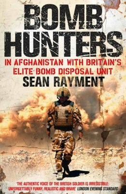 (ebook) Bomb Hunters: In Afghanistan with Britain's Elite Bomb Disposal Unit