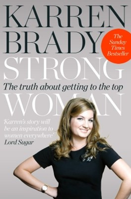 (ebook) Strong Woman: The Truth About Getting to the Top