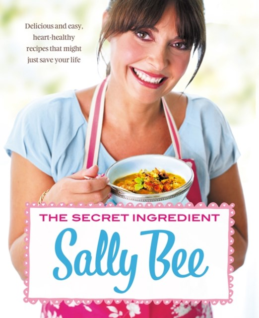 (ebook) The Secret Ingredient: Delicious,easy recipes which might just save your life
