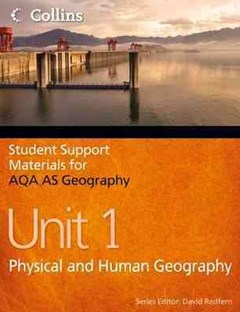 CSSM Geography AQA AS: Unit 1 Physical & Human Geography