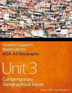 Contemporary Geographical Issues, unit 3