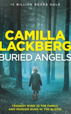 Buried Angels (Patrik Hedstrom and Erica Falck, Book 8)