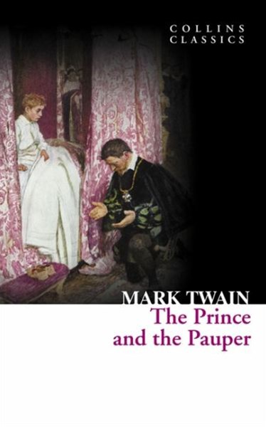 Collins Classics: The Prince and the Pauper