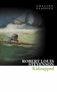 Collins Classics: Kidnapped by Robert Louis Stevenson (9780007420131) - PaperBack - Classic Fiction