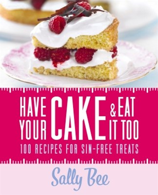 (ebook) Have Your Cake and Eat it Too