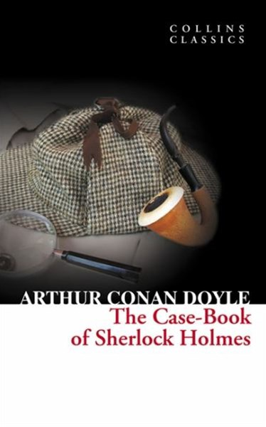 Collins Classics: The Casebook Of Sherlock Holmes