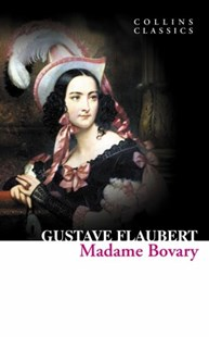 Collins Classics: Madame Bovary by Gustave Flaubert (9780007420308) - PaperBack - Classic Fiction