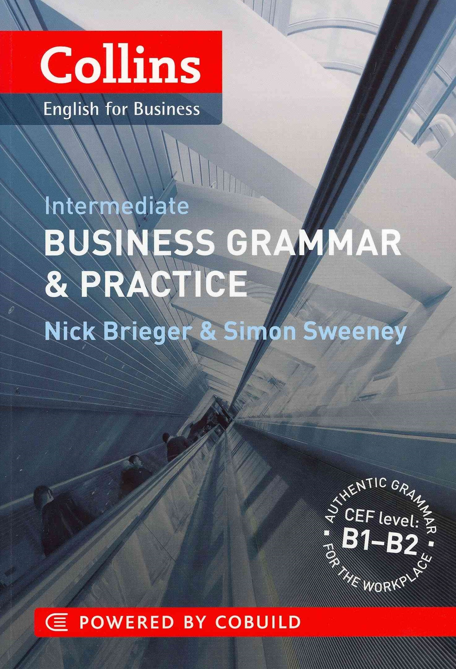 Collins Business Grammar and Practice: Intermediate