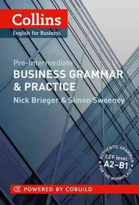 Collins Business Grammar and Practice: Pre Intermediate