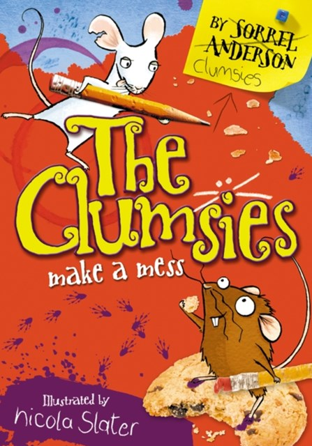 The Clumsies Make A Mess (The Clumsies, Book 1)