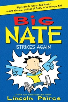 (ebook) Big Nate Strikes Again (Big Nate, Book 2)