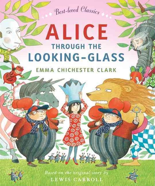 Best-loved Classics - Alice Through The Looking Glass