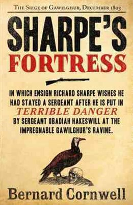 Sharpe's Fortress: The Siege of Gawilghur, December 1803