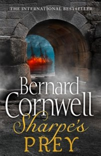 Sharpe's Prey: The Expedition to Copenhagen, 1807 by Bernard Cornwell (9780007425853) - PaperBack - Adventure Fiction Historical