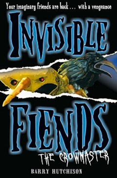 (ebook) The Crowmaster (Invisible Fiends, Book 3)