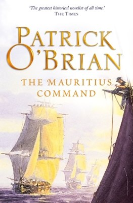 The Mauritius Command (Aubrey/Maturin Series, Book 4)