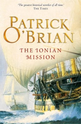 The Ionian Mission (Aubrey/Maturin Series, Book 8)
