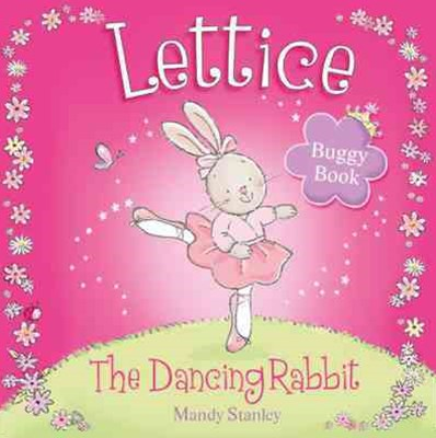 Lettice The Dancing Rabbit Buggy Book