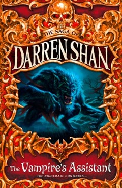 The VampireGÇÖs Assistant (The Saga of Darren Shan, Book 2)