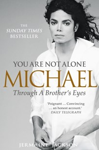 (ebook) You Are Not Alone: Michael, Through a Brother's Eyes - Biographies Entertainment