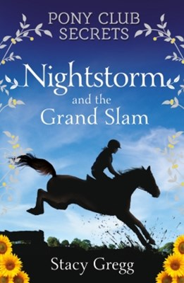 Nightstorm and the Grand Slam (Pony Club Secrets, Book 12)