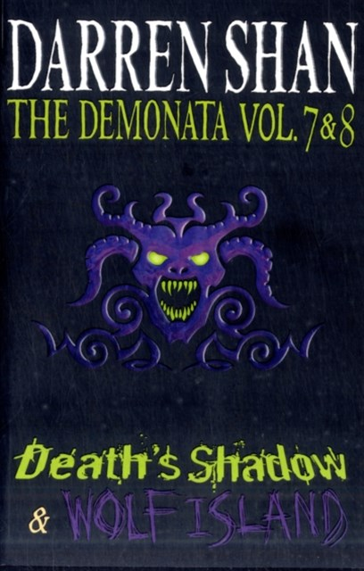 Demonata - Volumes 7 and 8 - Death's Shadow/Wolf Island