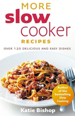 More Slow Cooker Recipes