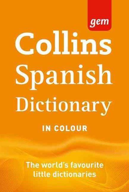 Collins Gem Spanish Dictionary [Ninth Edition]