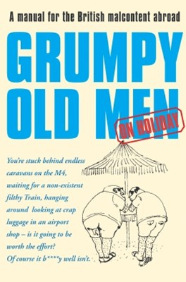 Grumpy Old Men on Holiday (Text Only)