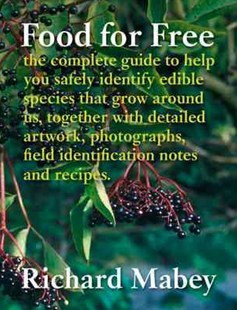 Food For Free by Richard Mabey (9780007438471) - HardCover - Cooking
