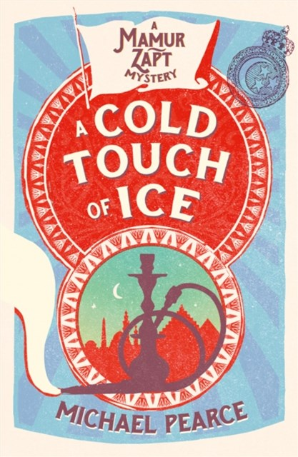 A Cold Touch of Ice (Mamur Zapt, Book 13)