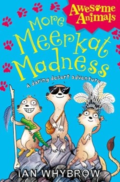 More Meerkat Madness (Awesome Animals)