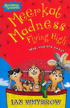 Meerkat Madness Flying High