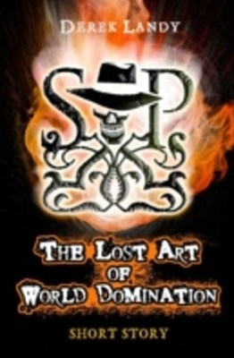 Lost Art of World Domination